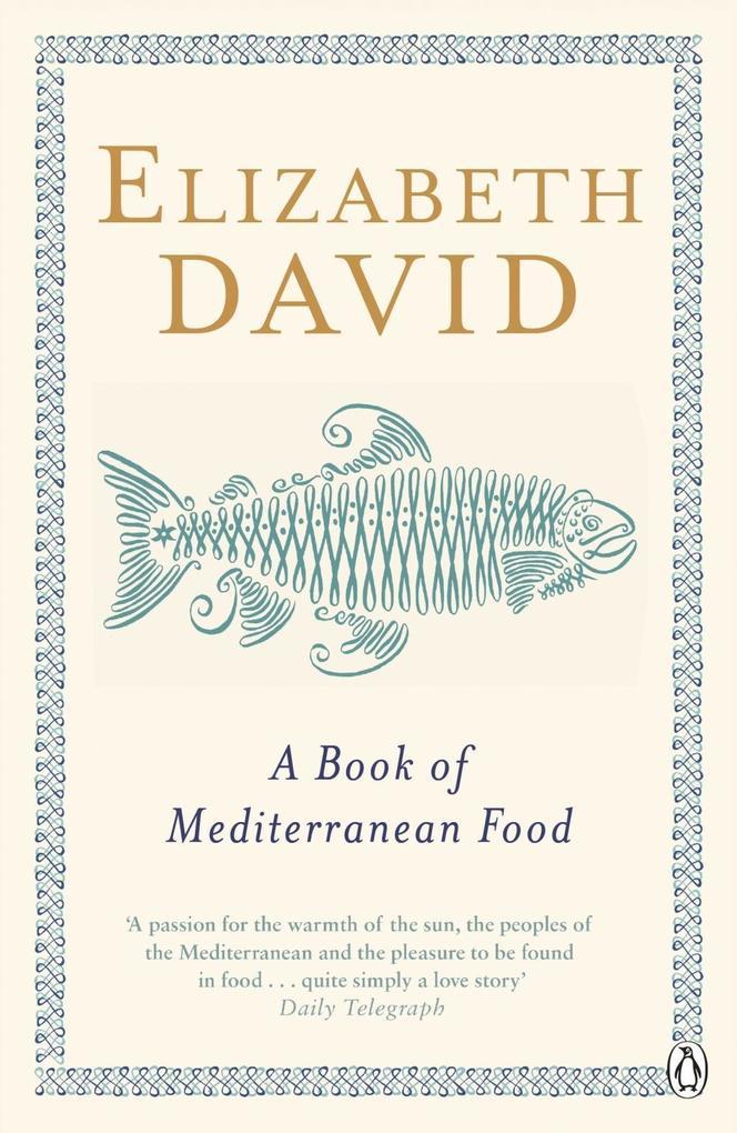 A Book of Mediterranean Food als eBook epub