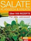 Salate - Klassisch & Kreativ