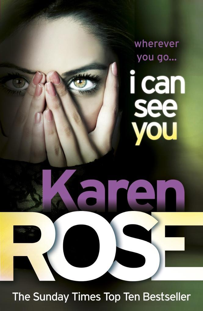 I Can See You (The Minneapolis Series Book 1) als eBook von Karen Rose