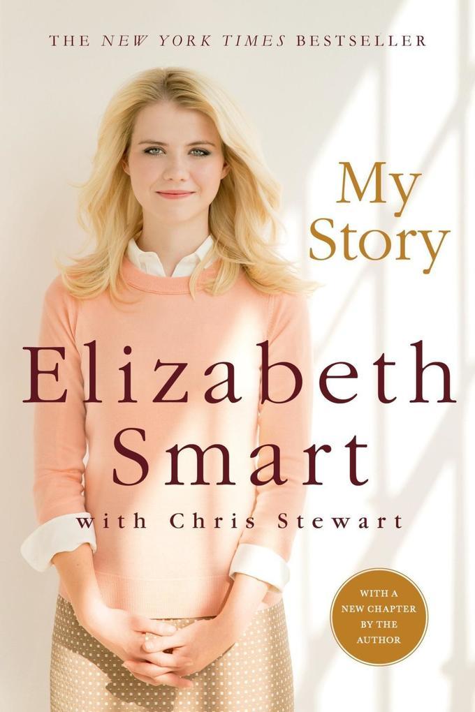 My Story als eBook von Elizabeth A. Smart, Chris Stewart