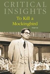 Critical Insights: To Kill a Mockingbird als eBook von - Salem Press