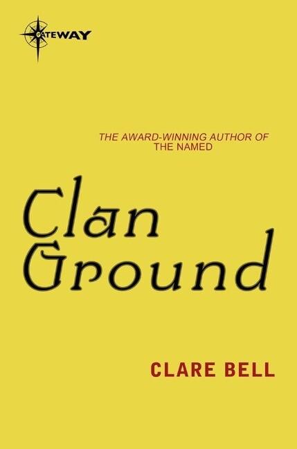 Clan Ground als eBook von Clare Bell