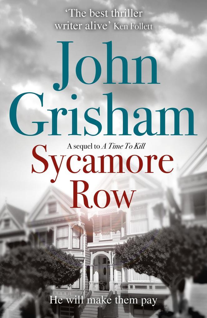 Sycamore Row als eBook von John Grisham