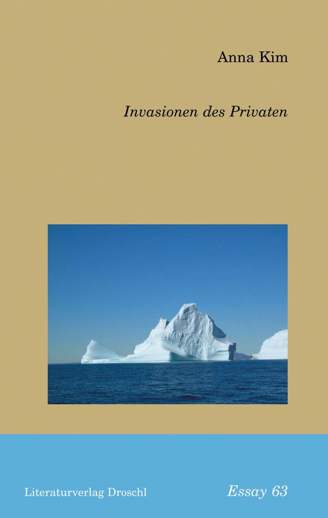 Invasionen des Privaten