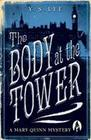 Body at the Tower