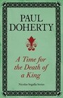 A Time for the Death of a King (Nicholas Segalla series, Book 1)