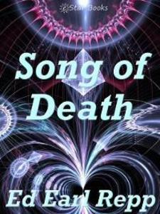 Song of Death als eBook von Ed Earl Repp