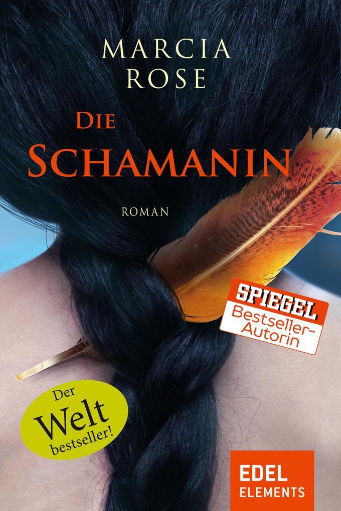 Die Schamanin als eBook von Marcia Rose