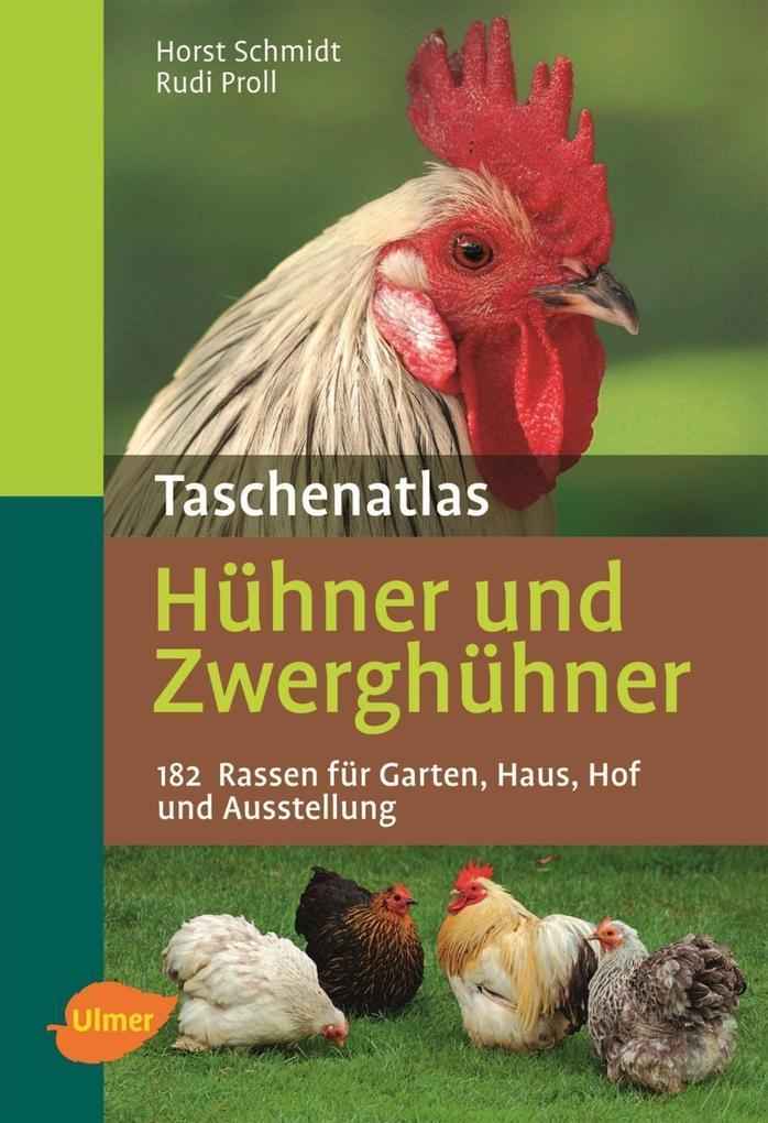 Taschenatlas Hühner und Zwerghühner als eBook v...