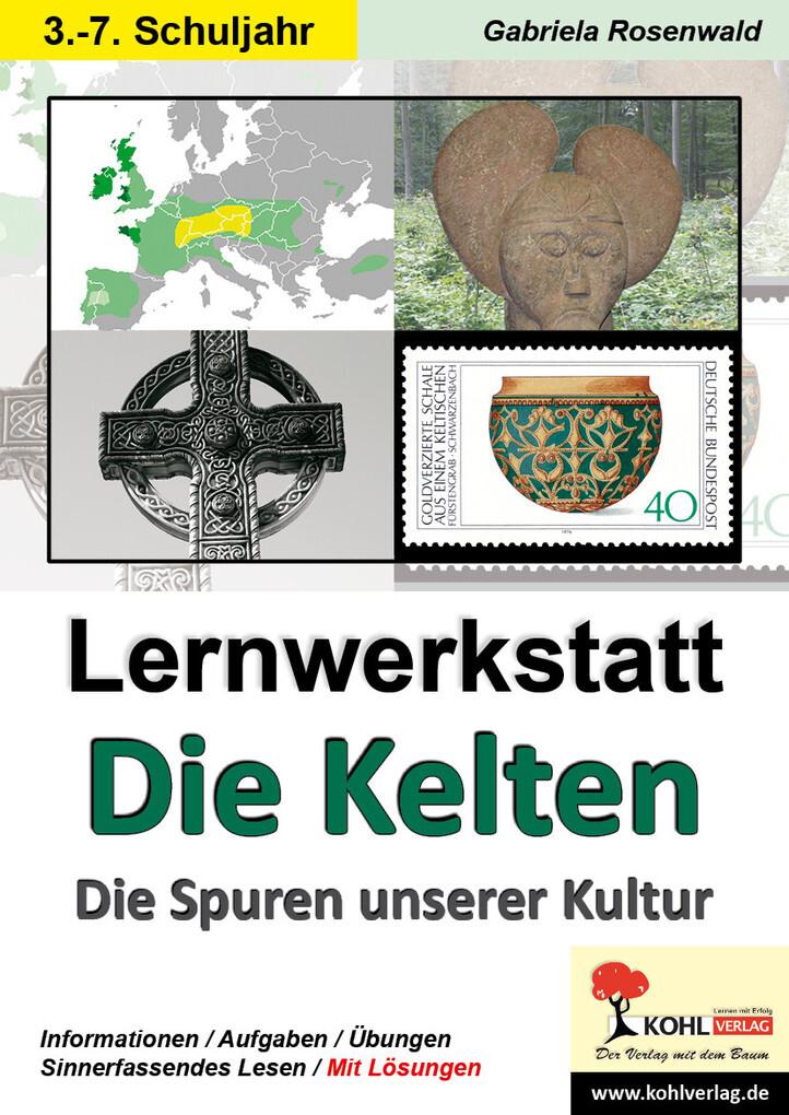 Lernwerkstatt Die Kelten als eBook von Gabriela Rosenwald