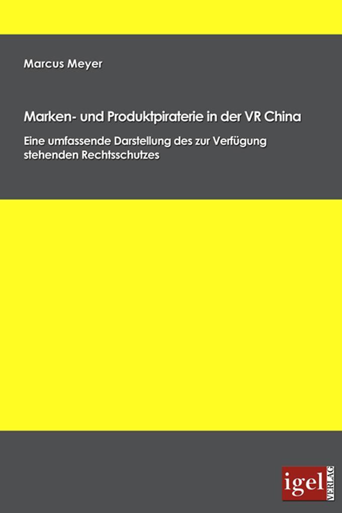 Marken- und Produktpiraterie in der VR China als eBook pdf
