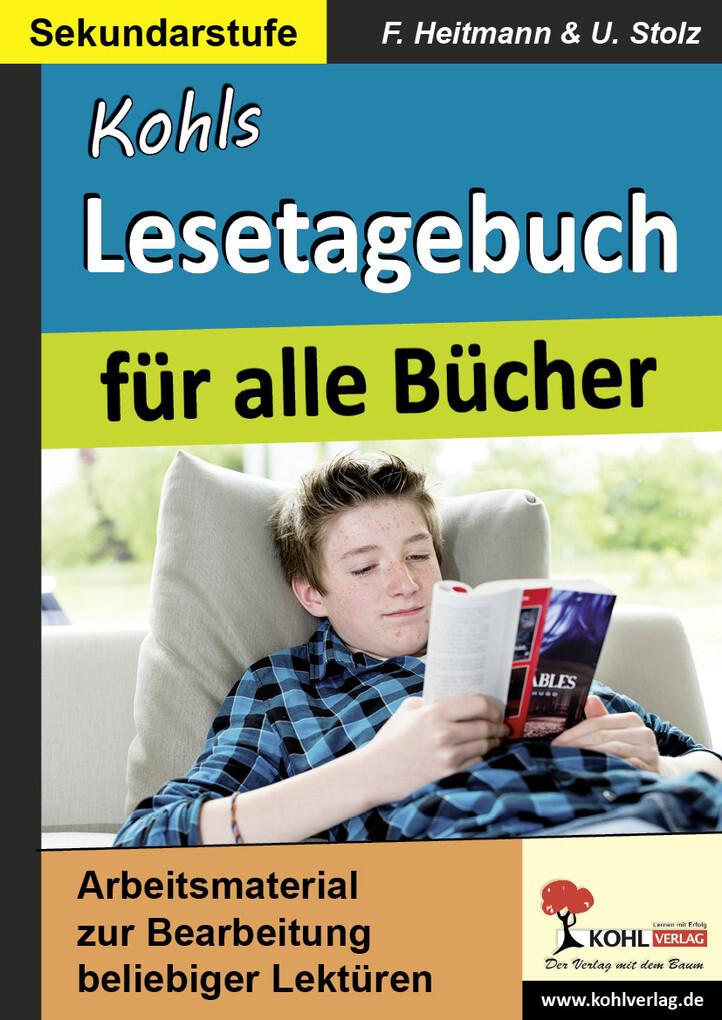 Kohls Lesetagebuch für alle Bücher als eBook von Friedhelm Heitmann, Ulrike Stolz