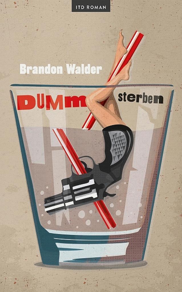 Dumm Sterben: Roman (ITD Gegenwartsliteratur) als eBook