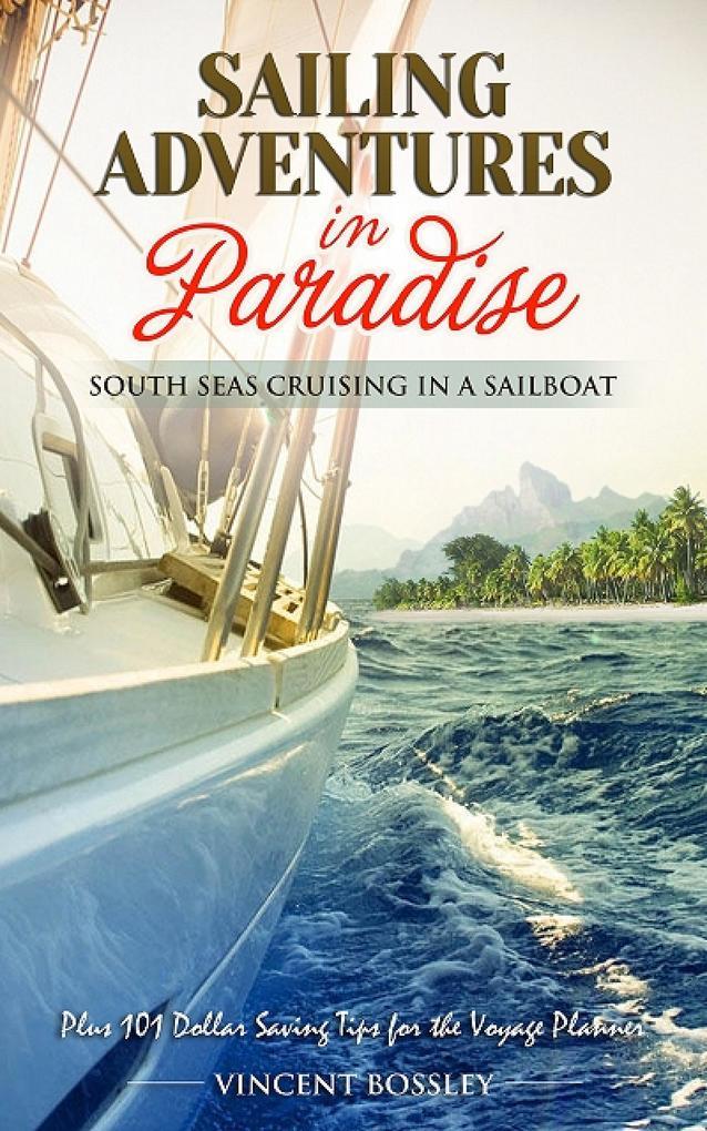 Sailing Adventures in Paradise. als eBook