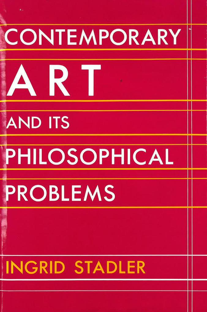 Contemporary Art and Its Philosophical Problems als Buch