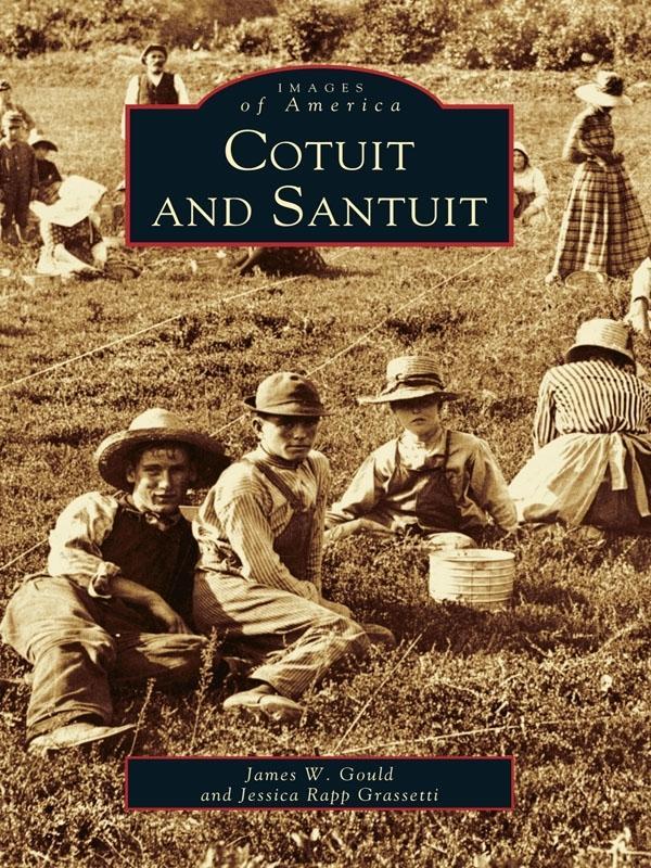 Cotuit and Santuit als eBook epub