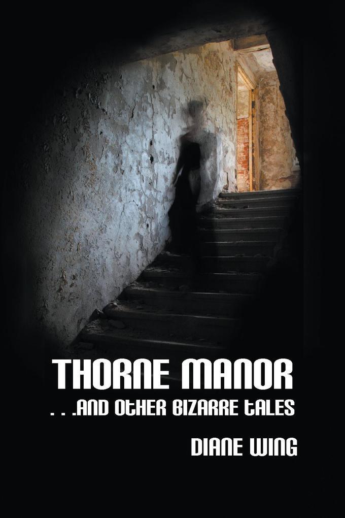 Thorne Manor als eBook von Diane Wing