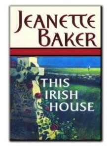 This Irish House als eBook von Jeanette Baker