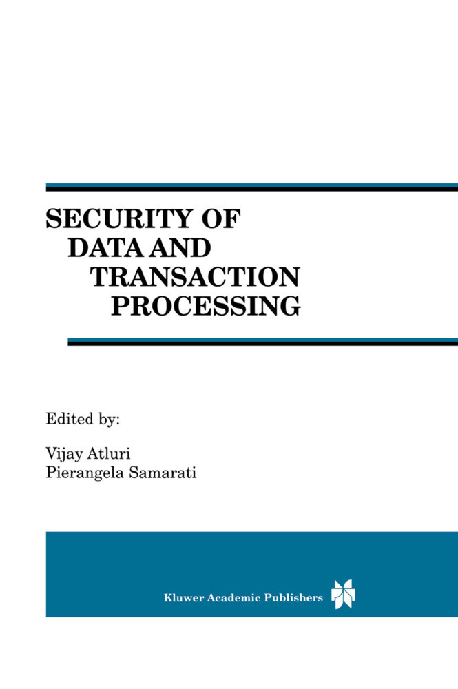 Security of Data and Transaction Processing als Buch