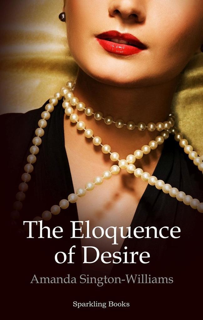 The Eloquence of Desire als eBook
