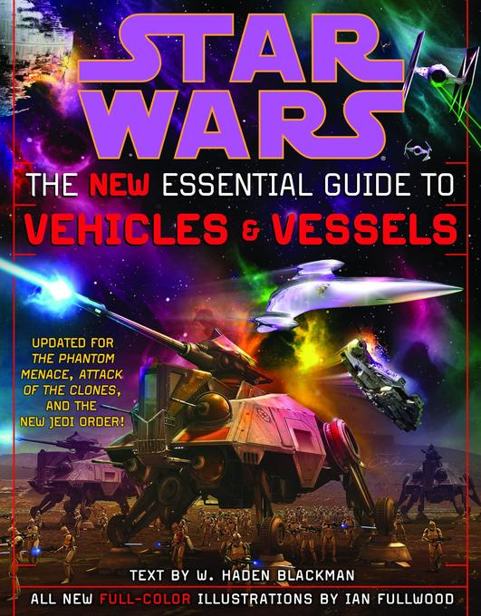 The New Essential Guide to Vehicles and Vessels: Star Wars als Taschenbuch