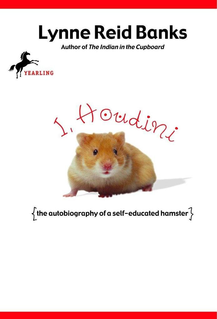 I, Houdini: {The Autobiography of a Self-Educated Hamster} als Taschenbuch