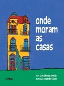 Onde Moram as Casas als eBook von Carla Maia de;Esgaio, Alexandre Almeida - Caminho
