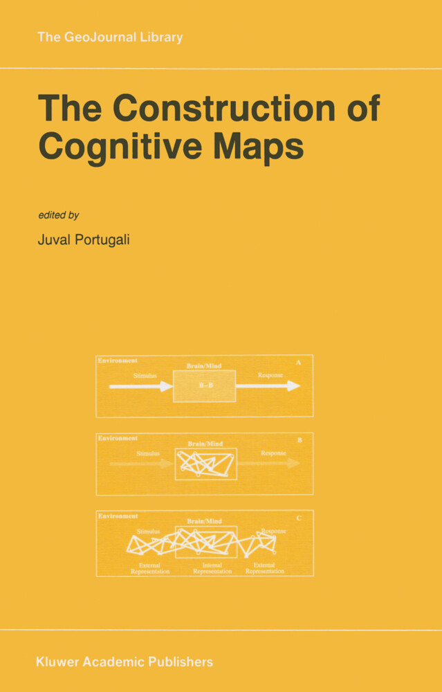 The Construction of Cognitive Maps als Buch