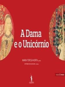 A Dama e o Unicórnio als eBook von Maria Teresa Horta - D. Quixote
