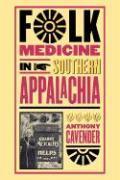 Folk Medicine in Southern Appalachia als Taschenbuch