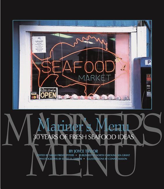 Mariner's Menu: 30 Years of Fresh Seafood Ideas als Buch