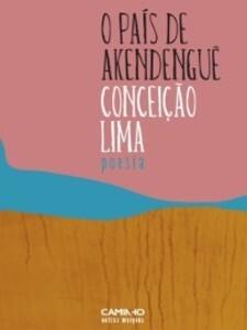 O País de Akendenguê als eBook von Conceição Lima - Caminho