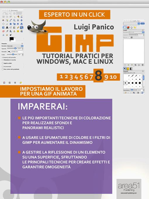 GIMP: tutorial pratici per Windows, Mac e Linux...