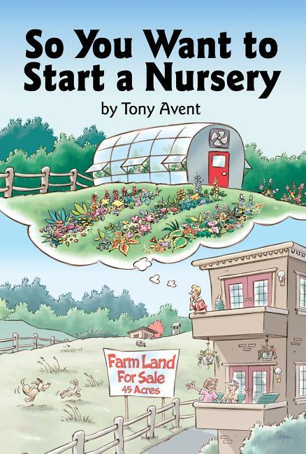 So You Want to Start a Nursery als Buch