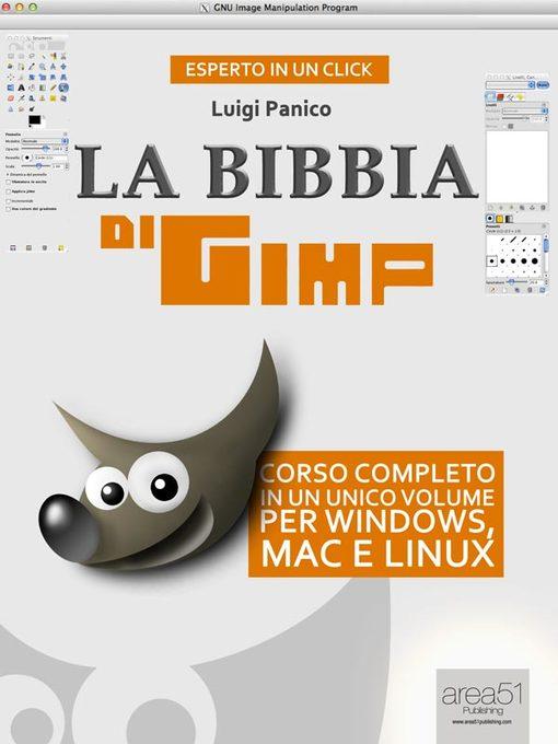 La Bibbia di GIMP als eBook von Luigi Panico