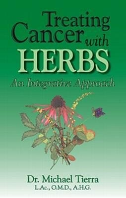 Treating Cancer with Herbs: An Integrative Approach als Taschenbuch