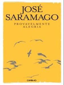 Provavelmente Alegria als eBook von José Saramago - Caminho