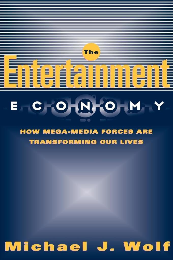 The Entertainment Economy als Taschenbuch