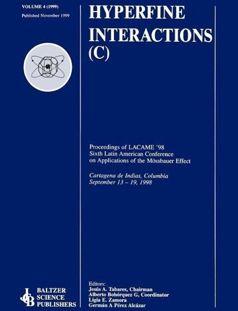 Proceedings of the LACME '98 Sixth Latin American Conference on Applications of the Mössbauer Effect als Buch