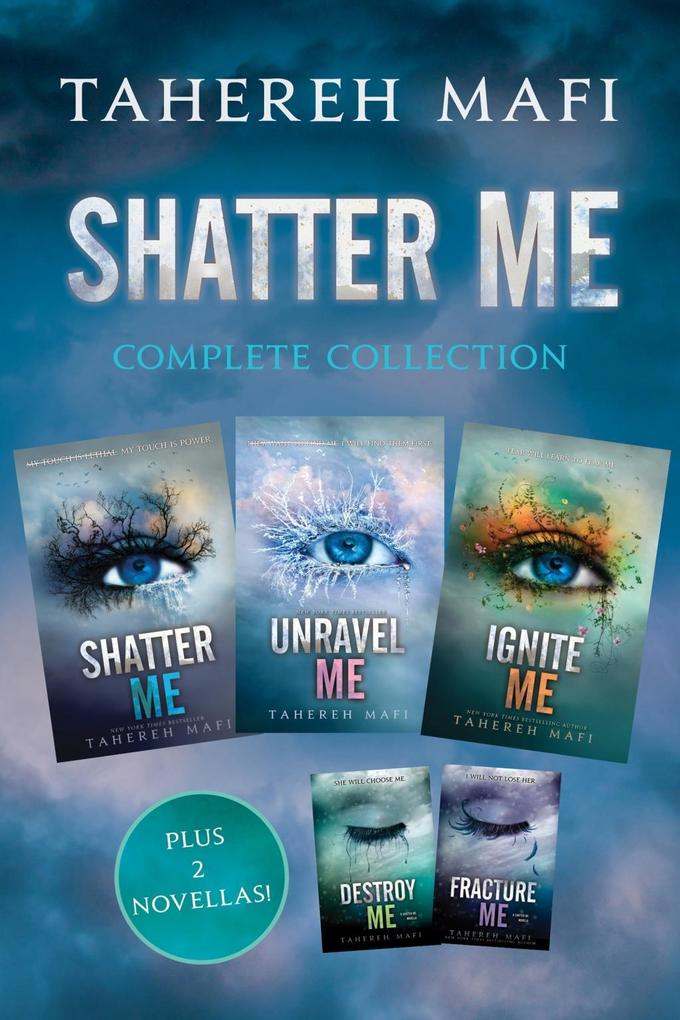 Shatter Me Complete Collection als eBook