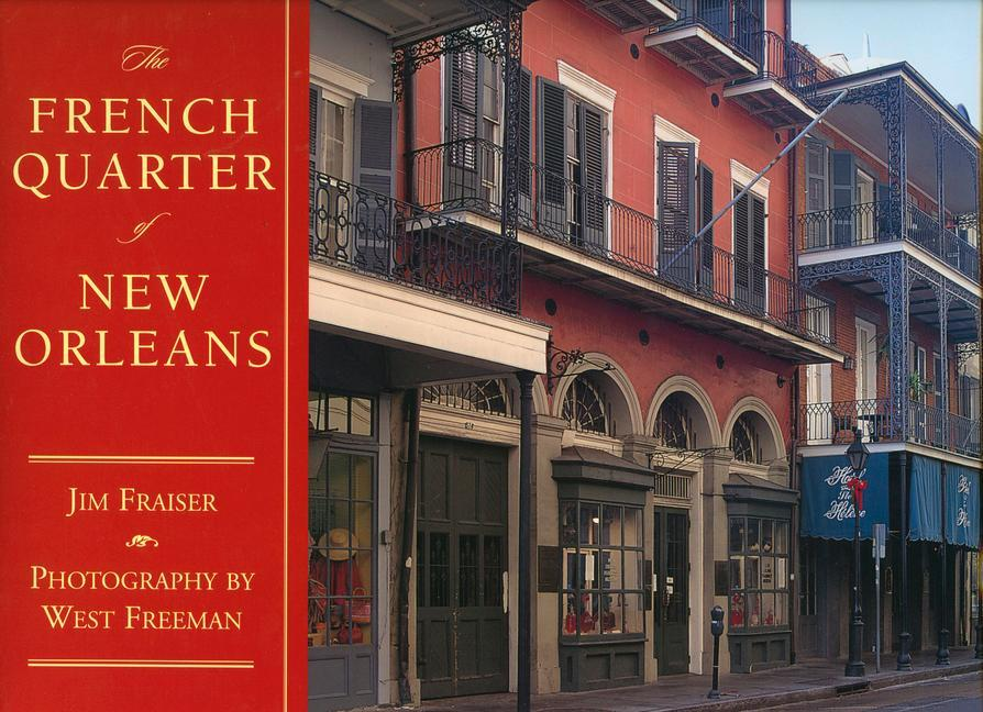The French Quarter of New Orleans als Buch