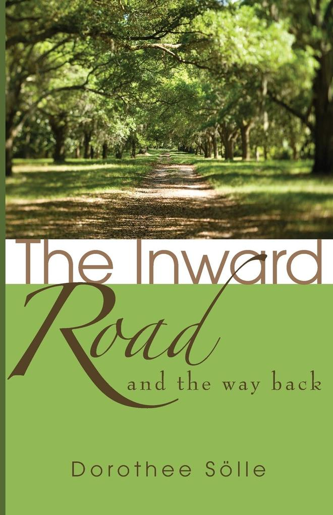 The Inward Road and the Way Back als Taschenbuch