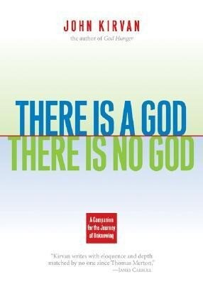 There Is a God, There Is No God: A Companion for the Journey of Unknowing als Taschenbuch
