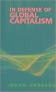 In Defense of Global Capitalism als Buch