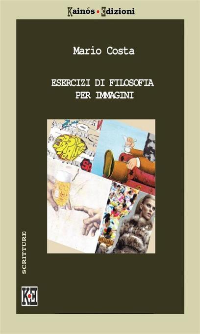 Esercizi di filosofia als eBook von Mario Costa - Youcanprint