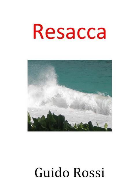 La resacca als eBook von Guido Rossi - Guido Rossi