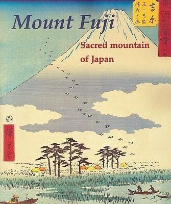 Mount Fuji: Sacred Mountain of Japan als Taschenbuch