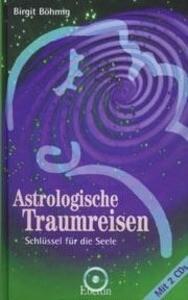 Astrologische Traumreisen als Buch