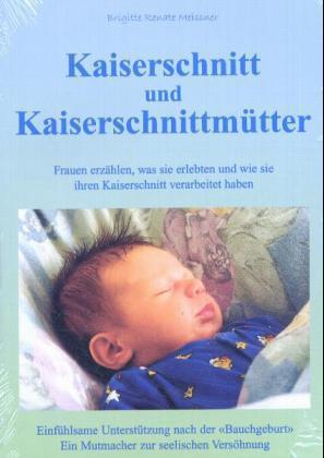 Kaiserschnitt und Kaiserschnittmütter als Buch