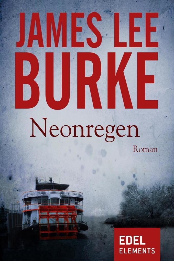 Neonregen als eBook von James Lee Burke